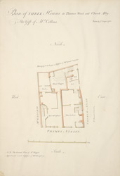 Plan of THREE Houses in Thames Street And Church Alley. The Gift of Mr Collins.